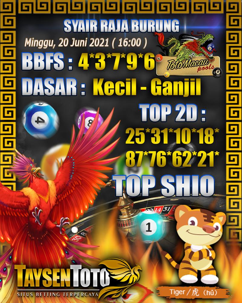 Syair Raja Burung Toto Macau Hari Ini 20 Juni 2021 | 16:00 WIB